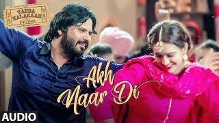 Akh Naar Di: Ranjit Bawa, Mannat Noor (Audio Song) | Alfaaz | Roopi Gill | Latest Punjabi Songs 2018