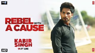 Kabir Singh I& 39 m not a Rebel Without A Cause Dialogue Promo Shahid Kapoor Kiara Advani