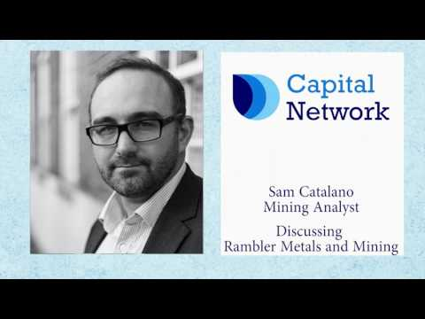 Capital Network's Sam Catalano on Rambler Metals and Mining