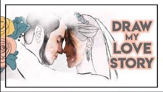 DRAW MY LOVE STORY - Mi historia de amor en dibujos I Kika Nieto