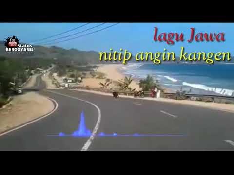 LAGU /NITIP ANGIN KANGEN/GUYON WATON)