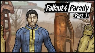 Fallout 4 Parody: Part 1 - Deja Vu