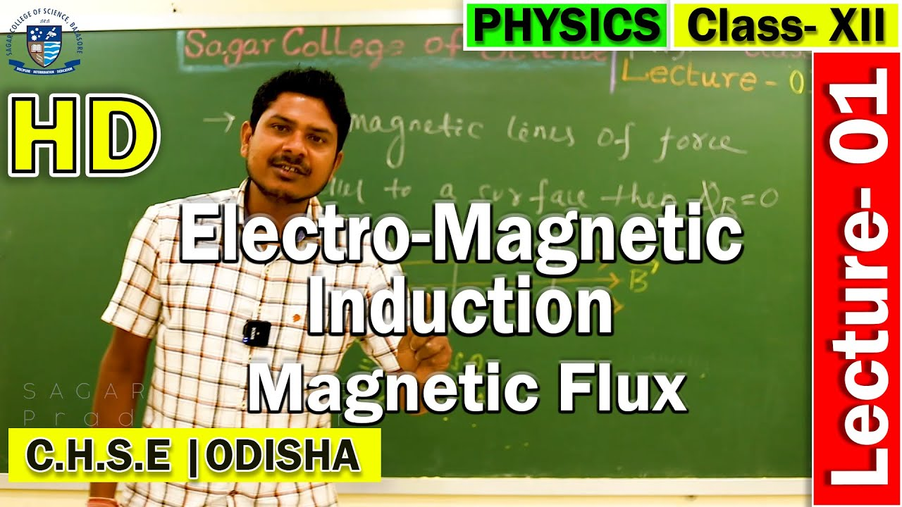 Physics | Lecture 1 | Electro-magnetic Induction | Magnetic Flux | CHSE Odisha | Online Class