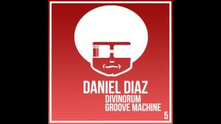 Daniel Diaz - Divinorum (Original Mix) [Funky Music]