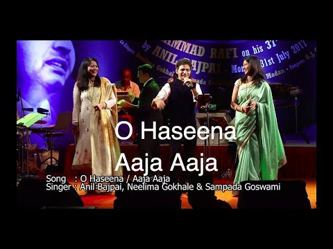 O Haseena & Aaja Aaja (Medley) by Anil Bajpai, Neelima Ghokley & Sampada Goswami