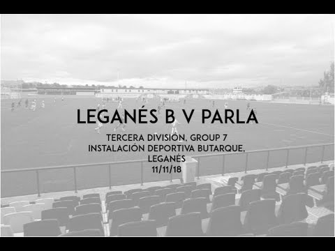 S3 E9 - Leganés B v Parla - Tercera División, Group 7