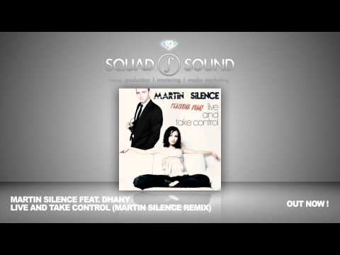 Martin Silence feat Dhany - Live And Take Control (Martin Silence Remix)