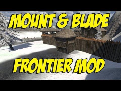 Mount & Blade - Frontier Mod
