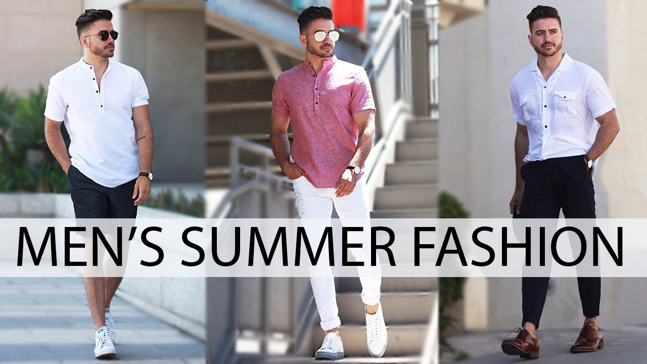 3 Easy Summer Outfits For Men 2018 Men S Fashion Amp Style