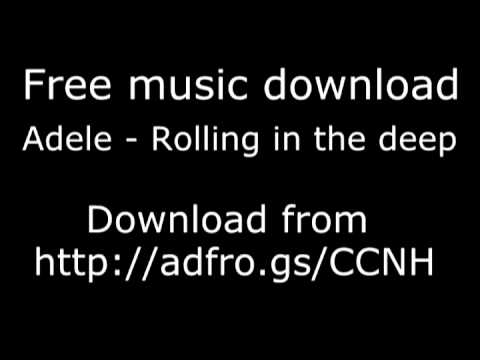 Adele - Rolling In The Deep Free Download High Quality 320kbps + Lyrics