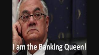"Barney Frank - ""Banking Queen"" w/ caption"