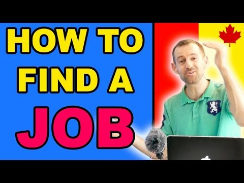 HOW TO FIND A JOB IN CANADA - Get Rich?