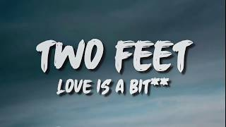Two Feet - Love Is A Bitch (Lyrics)