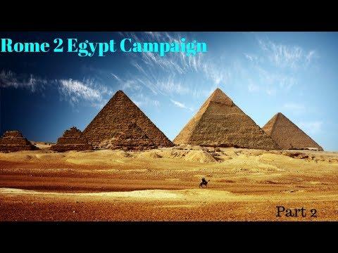 Rome 2 Egypt Campaign Part 2 ~ To Battle!