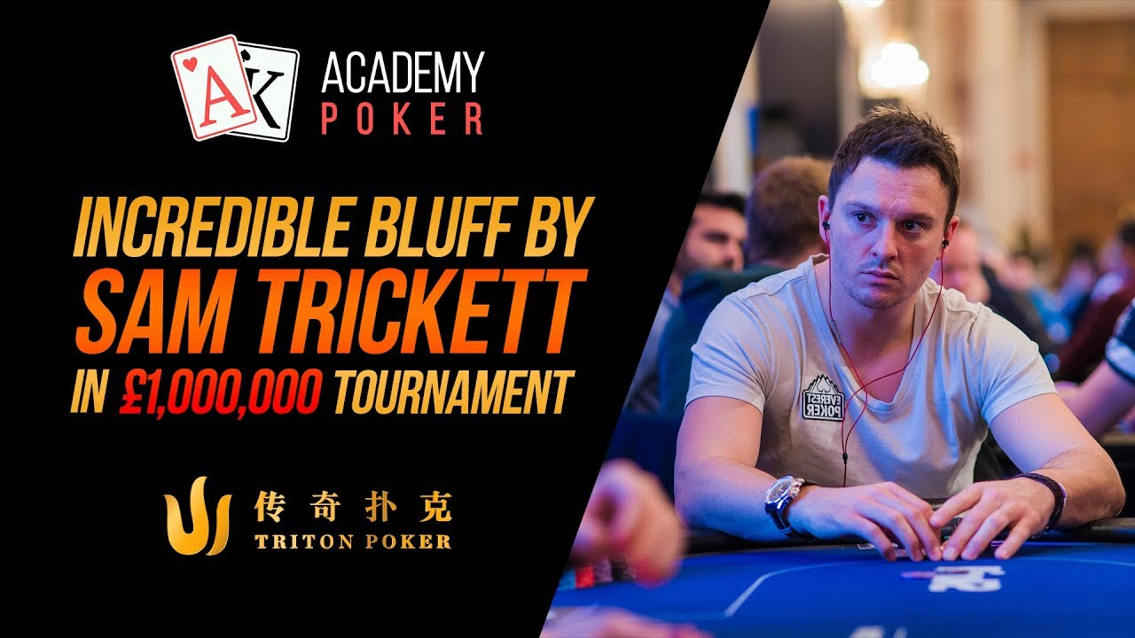 Unbelievable BLUFF from Sam Trickett on Triton Series London 2019