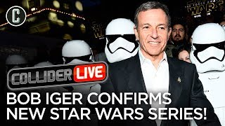 New Star Wars TV Series Coming, Bob Iger Confirms - Collider Live #135