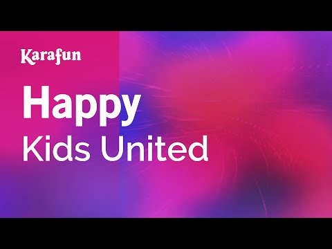 Karaoke Happy - Kids United *
