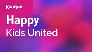 Karaoke Happy - Kids United *