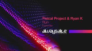 Fisical المشروع & ريان K - تشغيل [المتوفرة: 01/11/2019]