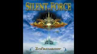 Silent Force - We must use the power