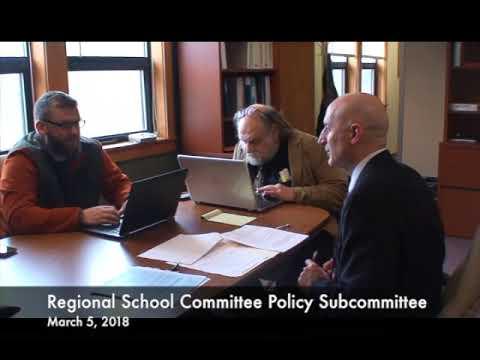 Regional School Committee Policy Subcommittee 03.05.18