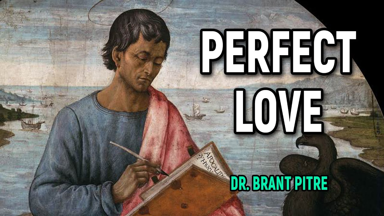 Perfect Love? Be Perfect as your Heavenly Father is Perfect...