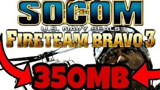 [350MB]SOCOM .... FIRETEAM BRAVO 3 HIGHLY COMPRESSED FOR PPSSPP DIRECT DOWNLOAD LINK BELOW
