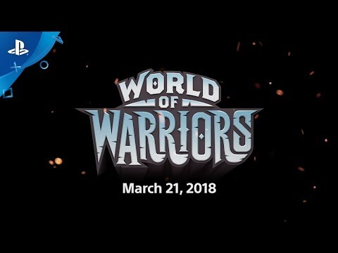 World of Warriors – Announce Trailer | PS4