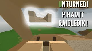 UNTURNED PİRAMİT BASE RAİDLEDİK ! UNTURNED BASE RAİD !