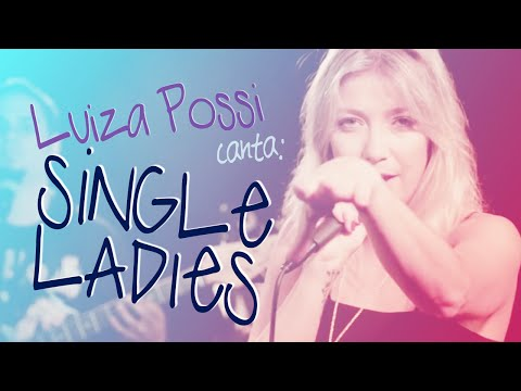 Luiza Possi - Single Ladies Beyoncé  LAB LP