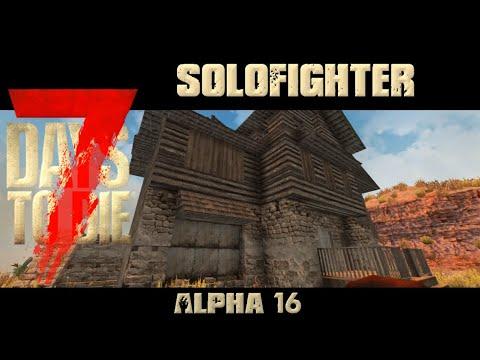 7 Days To Die Alpha 16.3 | Haus sichern | Neue UI Mod  l 34 | Solofighter