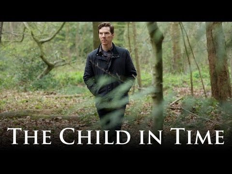Download THE CHILD IN TIME Trailer 2017 | Benedict Cumberbatch, TV Movie HD