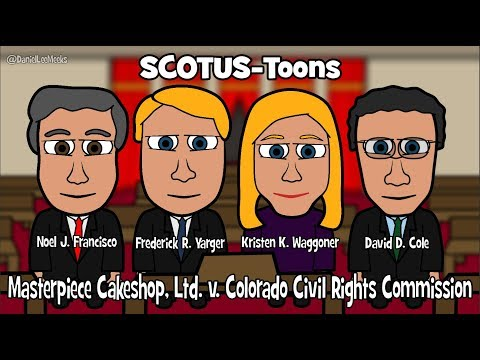 Masterpiece Cakeshop, Ltd. v. Colorado Civil Rights Commission (SCOTUS-Toons)