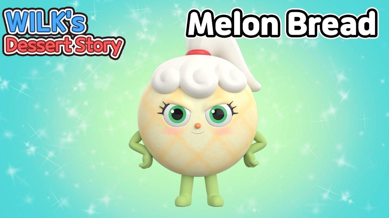 Wilk's Dessert Story   ep26   Melon Bread   animation/dessert/cartoon