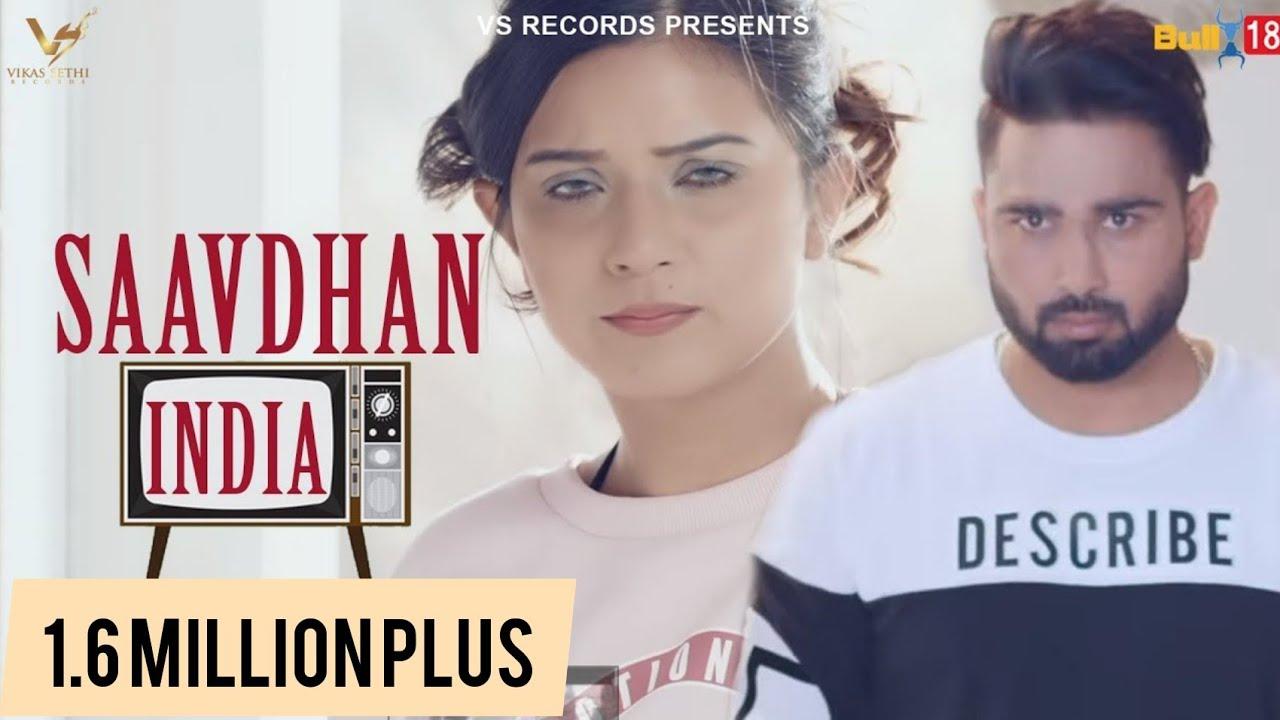 Saavdhan India - Daljeet Chahal song download - favmusic