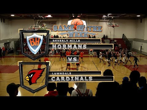 BASKETBALL GAME OF THE WEEK  Beverly Hills vs Lawndale 01-19-18