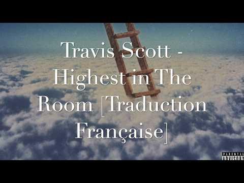 [Traduction Française] Travis Scott – Highest In The Room