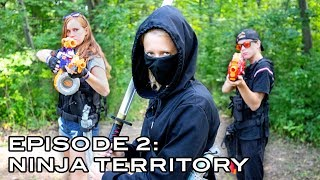 ELITE NERF STRIKE | Episode 2: Ninja Territory (Nerf War Movie)