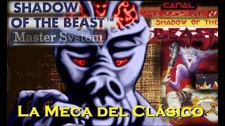 La Meca del Clásico - 09 - Shadow of the Beast (Master System) (Adaptación a 8 bits no chusquera)