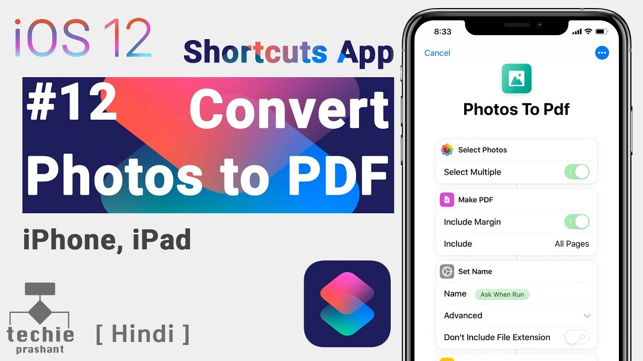 Siri Shortcuts App #12 - Convert Multiple Photos to PDF iPhone iOS 12 |  Techie Prashant | HINDI