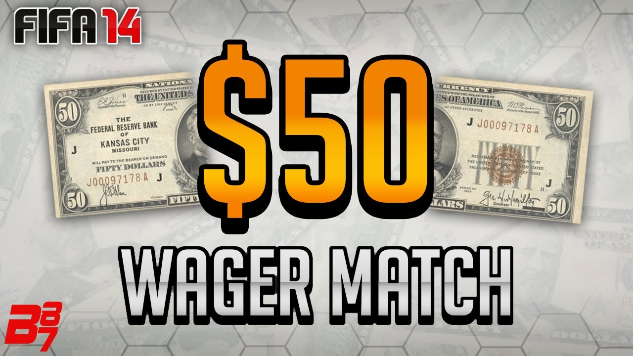 FIFA 14 Wager Match | $50 (50 Dollars)