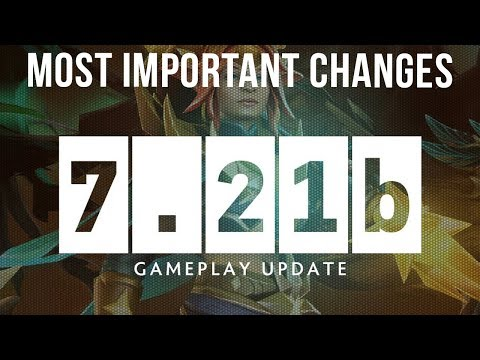 Dota 2 NEW 7.21b Patch GAMEPLAY UPDATE - MOST IMPORTANT CHANGES! thumbnail