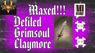 Dungeon Hunter 5 - Gear Evolution - Defiled Grimsoul Claymore HD