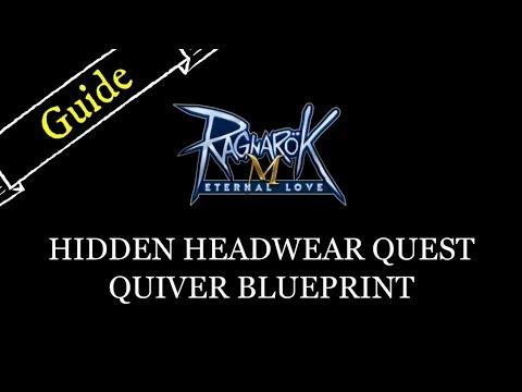 quest-guide---hidden-headgear---quiver-blueprint---ragnarok-m:-eternal-love