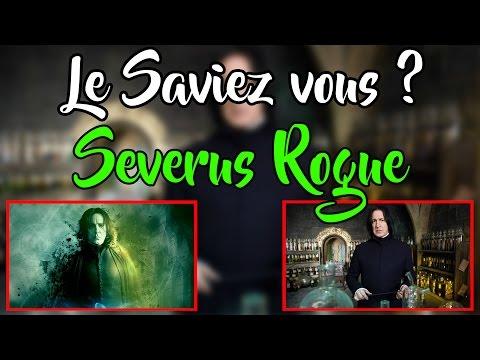 Le Saviez Vous ? Severus Rogue ! Tout Savoir sur Severus Rogue ! (Did You Know Snape)l HD HPTS