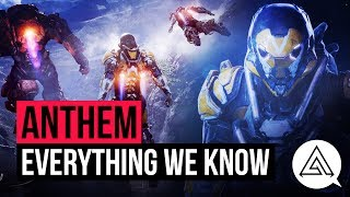 Anthem | everything we know