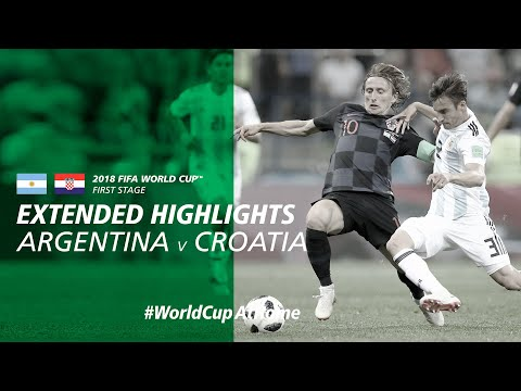 #WorldCupAtHome | Argentina 0-3 Croatia [Extended Highlights] | 2018 FIFA World Cup™