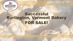 Vermont Bakery For Sale | 802.660.2733 | Great Harvest | Burlington, Vermont