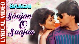 Sajan O Sajan - Lyrical Video | Baaghi | Salman Khan & Naghma | 90's Evergreen Sad Songs