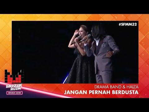 SFMM32 | Drama Band & Haiza | Jangan Pernah Berdusta